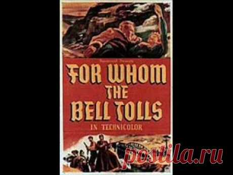 For Whom the Bell Tolls (1943) - Suite - Victor Young