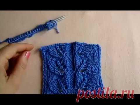 УЗОР ЛИСТИКИ! ВЯЗАНИЕ СПИЦАМИ!Вязание для начинающих.knitting. Вяжем красивый узор