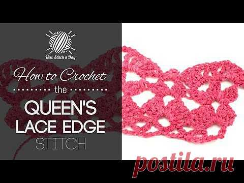 How to Crochet the Queen's Lace Edge Stitch NewStitchaDay.com