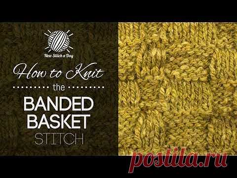 How to Knit the Banded Basket Stitch NewStitchaDay.com