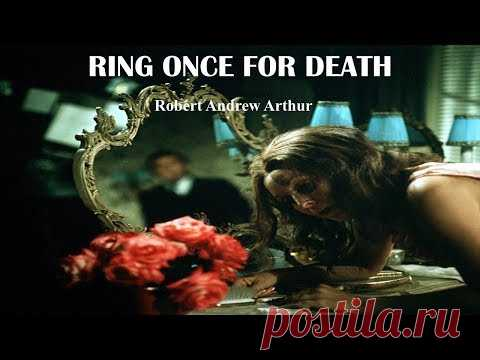 Learn English Through Story - Ring Once for Death by Robert Andrew Arthur