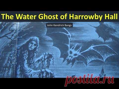 Learn English Through Story - The Water Ghost of Harrowby Hall by John Kendrick Bangs