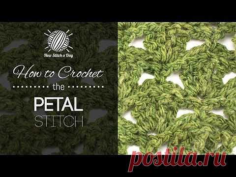 How to Crochet the Petal Stitch NewStitchaDay.com