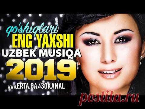 Top 20 qo'shiqlari to 60s 70s   Узбек Музика 2019   Узбекская музыка классика 2019 - YouTube