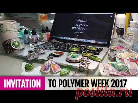 INVITATION for you to Polymer Week 2017 from Ludmila Bakulina (SweetyBijou)! Join me!! ;D