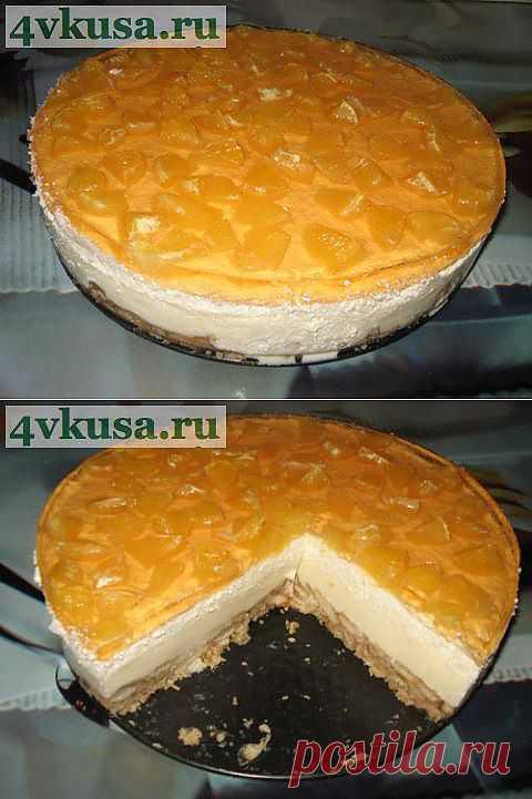 Апельсиновый торт без выпечки. Фоторецепт. | 4vkusa.ru
