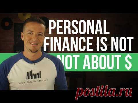 Personal Finance is not about money first.