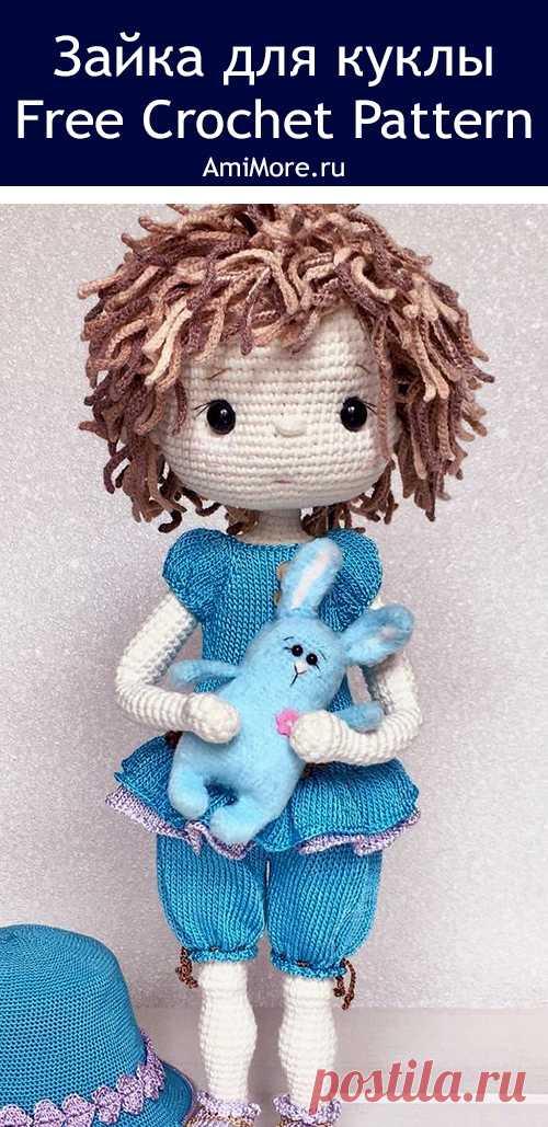 PDF Зайка для куклы крючком. FREE crochet pattern; Аmigurumi animal patterns. Амигуруми схемы и описания на русском. Вязаные игрушки и поделки своими руками #amimore - заяц, маленький зайчик, кролик, зайчонок, зайка, крольчонок.