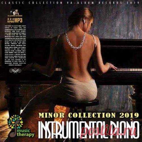 Instrumental Piano: Minor Collection (2019) Mp3 Классическая музыка необычайно прекрасна и гармонична, её особенностью является сочетание глубины передаваемых переживаний с разнообразием художественных приемов. Её загадочная сила заключается в том, что слушая её сегодня, мы испытываем те же чувства, что и первые слушатели XVII века. Если слушать