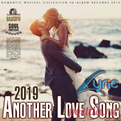 Anoter Love Song (2019) Mp3 Романтические песни о любви для всех представительниц прекрасного пола.