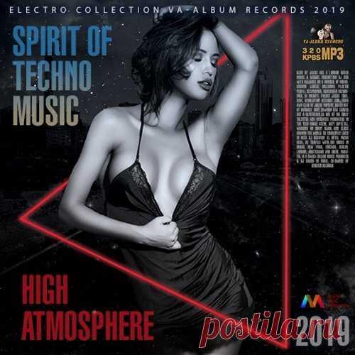 High Atmosphere: Spirit Of Techno Music (2019) Mp3 Микс-сборник