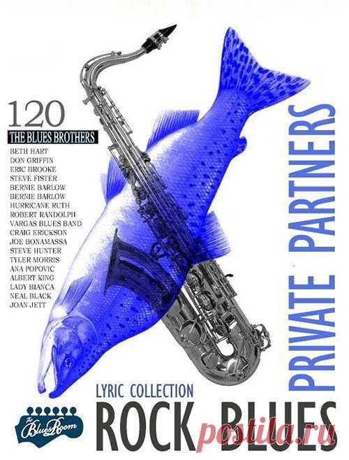 Private Partners - Rock Blues Lyric Collection (2021) Mp3 Настоящие ветераны и винтажные мастера рок блюза в очередной раз порадуют своих фанов выпуском полноформатного коллекционного сборника