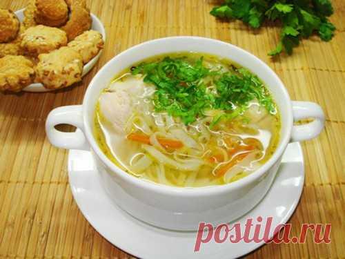 Куриный суп – для здоровья, фигуры и красоты / Простые рецепты