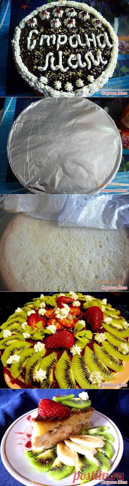 Бисквитный торт с творожным кремом и фруктами: Домашнее хозяйство - Страна Мам