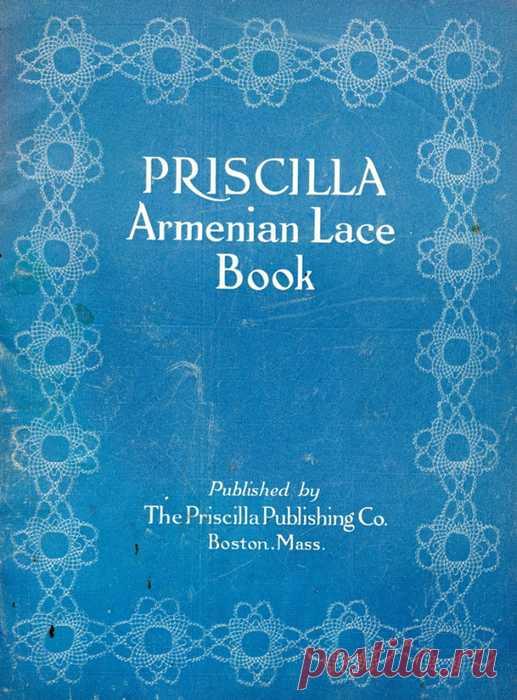 Книга: Priscilla - Armenian Lace Book /Bobbin Lace