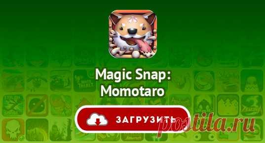 Magic Snap: Momotaro