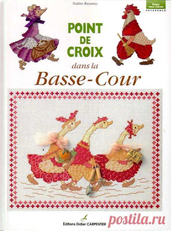 Point de croix dans la Basse-Cour - el Bordado (diferente) - las Revistas por la costura - el País de la costura