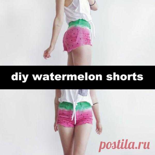 Арбузные шортики (3*Diy) / Шорты / Модный сайт о стильной переделке одежды и интерьера