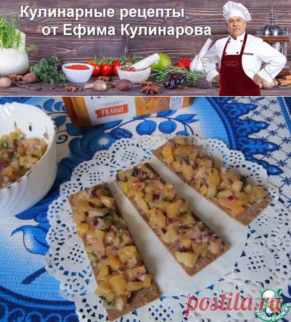 Сальса из ананаса на хлебцах   Вкусные кулинарные рецепты