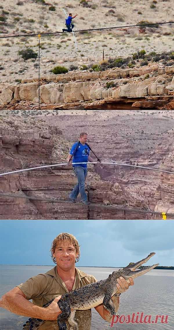 Первый канатоходец в мире, пересекший Гранд-Каньон без страховки. Самые отчаянные экстремалы мира
