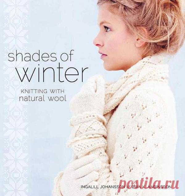 Shades of Winter: Knitting with Natural Wool.