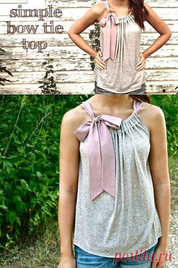 Топ с бантом / Простые выкройки / Модный сайт о стильной переделке одежды и интерьера