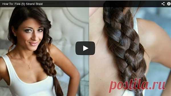 Плетем широкую косу (видео) / Прически / Модный сайт о стильной переделке одежды и интерьера