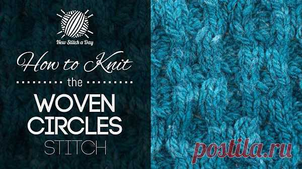 How to Knit the Woven Circles Stitch NewStitchaDay.com