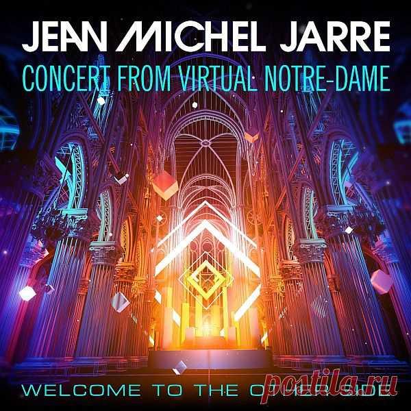 Jean-Michel Jarre - Welcome To The Other Side (Concert from Virtual Notre-Dame) (2021) FLAC Жан-Мишель Жарр представляет виртуальный концерт: «Добро пожаловать на другую сторону» - мероприятие, проходящее в волшебном пространстве виртуальной реальности Нотр-Дам-де-Пари в Городе Света. Бесплатный и открытый для всех концерт - это больше, чем празднование Нового года, это чудесное послание
