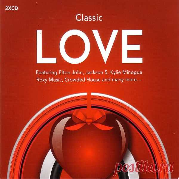 Classic Love (3CD) (2016) Mp3 Artist: Varied ArtistAlbum: Classic Love (3CD)Year: 2016Label: UMCGenre: PopCodec: MP3Bitrate Audio: 320 KbpsPlaytime: 3:51:42Total Size: 523 MBTracklistCD 101. Elton John - Tiny Dancer02. Foreigner - I Want To Know What Love Is03. Bette Midler - The Rose04. Tina Turner - Whats Love Got To Do With