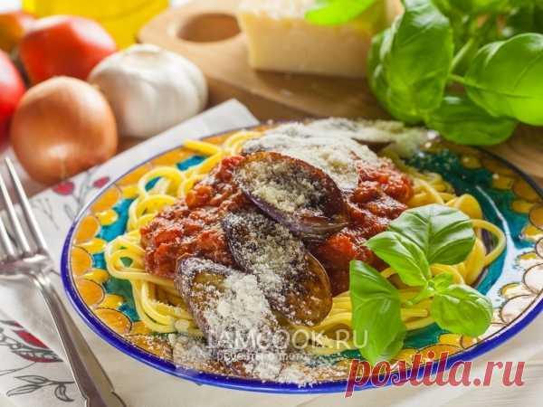 Соус Норма. Соус Норма - один из классических итальянских соусов ДЛЯ СПАГЕТТИ. Состав простой: помидоры, баклажаны, сыр, приправы...