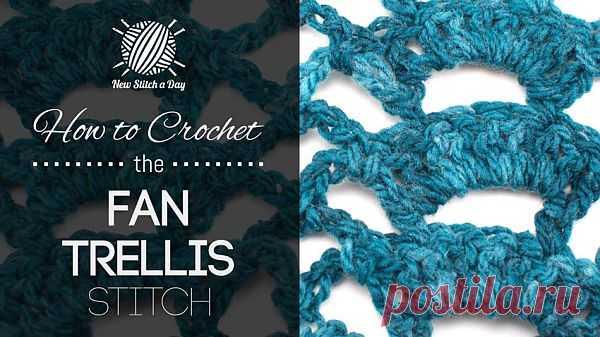 How to Crochet the Fan Trellis Stitch NewStitchaDay.com