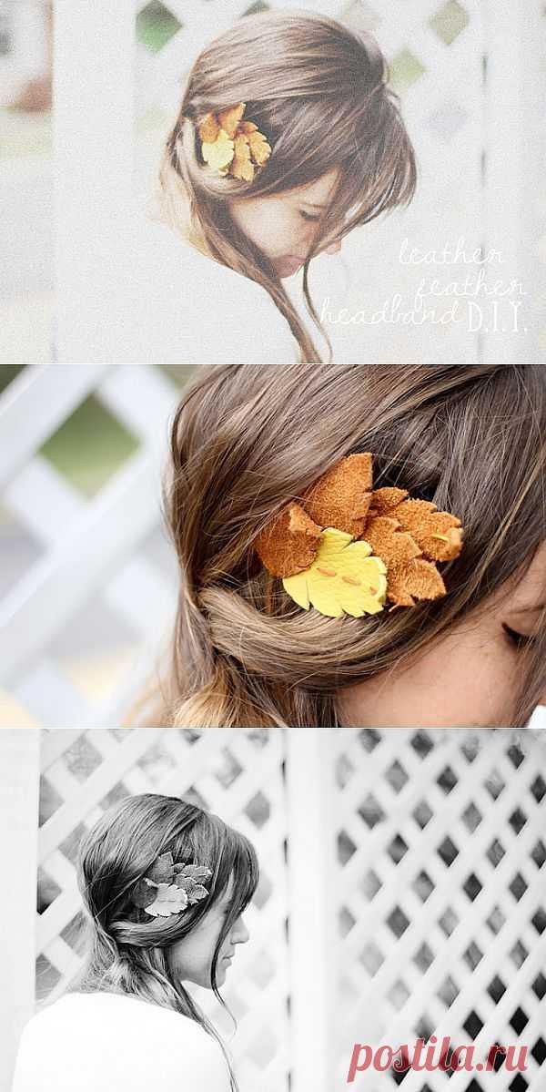 Повязка на голову из кожаных листьев / Украшения для волос / Модный сайт о стильной переделке одежды и интерьера
