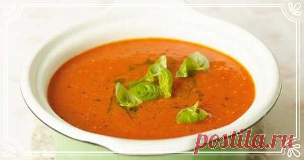 Томатный суп с базиликом рецепт с фото