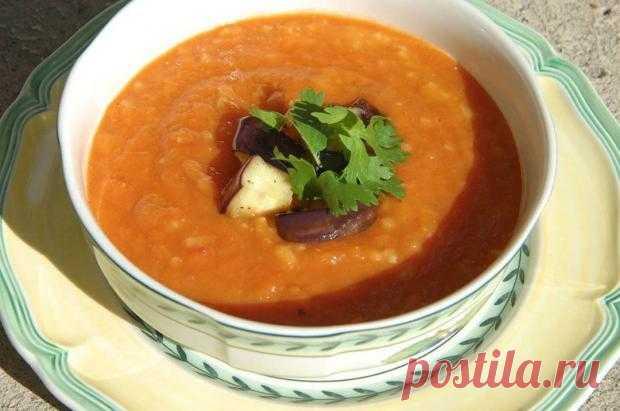 Томатный суп с баклажанами и булгуром от Юлии Высоцкой: рецепт вкусного первого блюда
