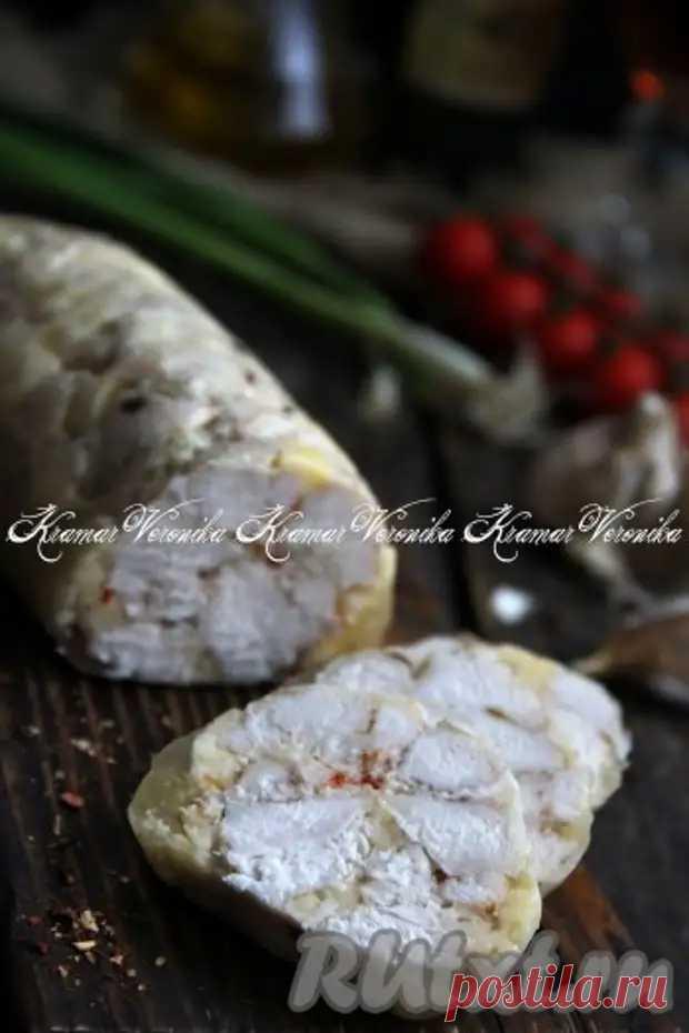 Домашняя куриная колбаса в пищевой плёнке - Наш уютный дом - медиаплатформа МирТесен
