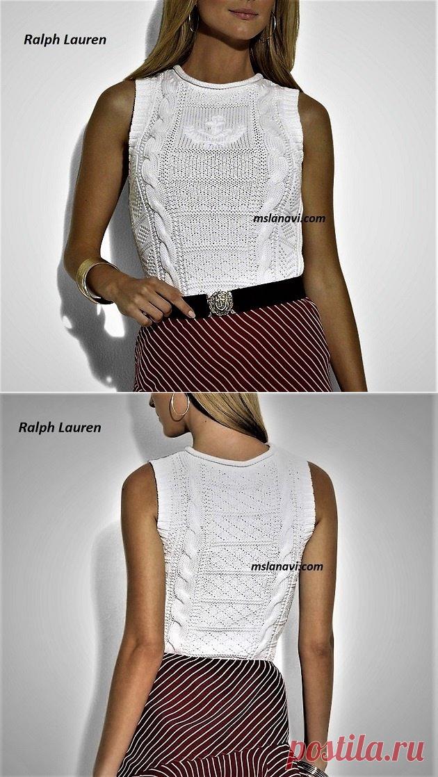 Нежный топ спицами от Ralph Lauren   Вяжем с Лана Ви