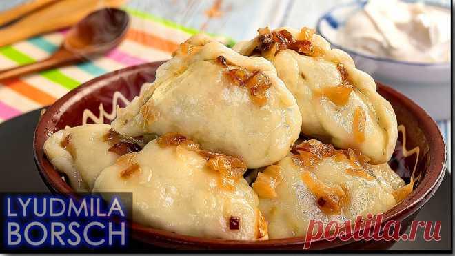 Муж просто Умолял приготовить ещё эти Вареники с картошкой   Вкусный рецепт от Людмилы Борщ   Яндекс Дзен