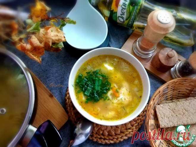 Суп с галушками Кулинарный рецепт