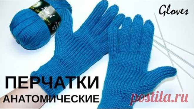 Перчатки с анатомическим пальцем. Вязание спицами. Gloves with anatomic finger. Knitting.