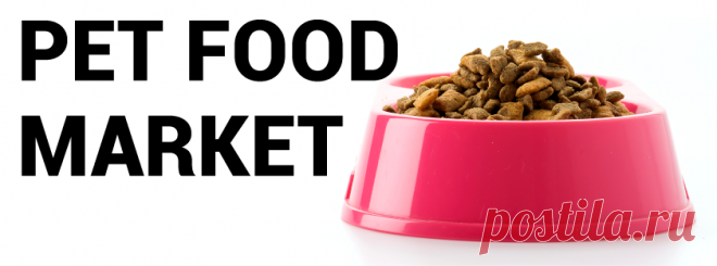 Pet Food Market Size, Share, Trends, Research Analysis, 2027