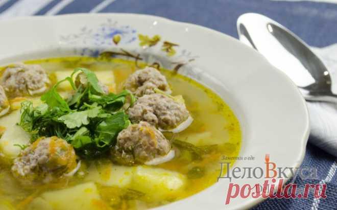 Как приготовить суп с фрикадельками рецепт с фото