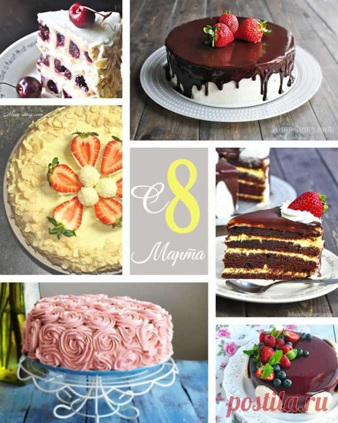 Recipes of cakes by March 8. TOP of 10 best step-by-step