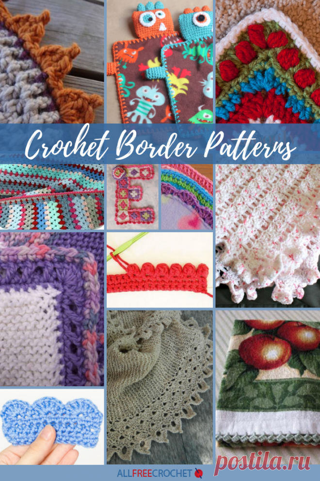 30+ Crochet Border Patterns Do you ever find yourself with a finished project, but it just doesn't look complete? You stare at it and can't figure out what needs to be done with it until a lightbulb goes off. Maybe you need toadd crochet edgingto complete your pattern. Voila!<br /> <br /> Any one of the crochet stitch patterns on this page,<em>30+ Crochet Border Patterns</em>, can work as an edging on an afghan, baby blanket, sweater, scarf and ...