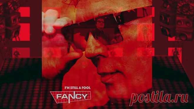 Fancy - I`m still a fool (Official Lyric Video)