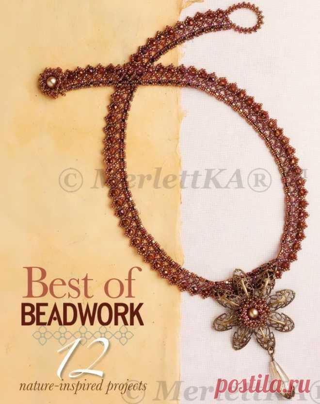 Best Of Beadwork-Nature ♠ 12 melhores técnicas de tecelagem. Discussão sobre LiveInternet - Russian Online Service Diaries