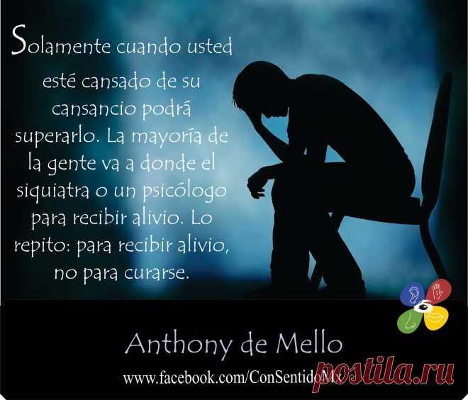 Anthony De Mello Frases Buscar Con Google Psicologia